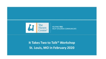 Walker Scottish Rite Clinic to host Hanen It Takes Two to Talk Professional Seminar